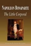Napoleon Bonaparte - The Little Corporal (Biography) - Biographiq