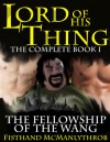 Lord of His Thing: The Fellowship of the Wang - Fisthand McManlythrob