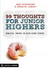 99 Thoughts For Junior Highers: Biblical Truths in Bite-Sized Pieces - Mark Oestreicher, Brooklyn Lindsey