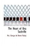 The Heart of Una Sackville - Mrs. George de Horne Vaizey