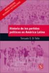 Historia de los partidos políticos de América Latina - Torcuato S. Di Tella