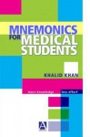 Mnemonics For Medical Students - Khalid Khan