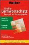 Grosser Lernwortschatz Deutsch Als Fremdsprache: Deutsch - Englisch: Der Komplette Wortschatz Fur Das Neue Zertifikat Deutsch - Monika Reimann