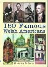 150 Famous Welsh Americans - W. Arvon Roberts