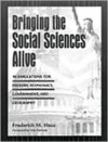 Bringing The Social Sciences Alive: 10 Simulations For History, Economics, Government, And Geography - Frederick M. Hess