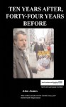 Ten Years After, Fourty-Four Years Before - Alan James