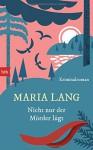 Nicht nur der Mörder lügt: Kriminalroman - Maria Lang, Leena Flegler