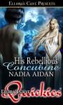 His Rebellious Concubine - Nadia Aidan