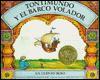 Tontimundo y El Barco Volador: Un Cuento Ruso - Arthur Ransome, Uri Shulevitz