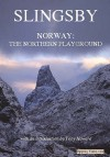 Norway: The Northern Playground - Cecil Slingsby, Tony Howard