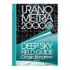 Uranometria 2000.0 Volume 3, Deep Sky Field Guide - Wil Tirion