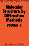 Molecular Structure by Diffraction Methods - Royal Society of Chemistry, M. R. Truter, L. E. Sutton, Royal Society of Chemistry, L E Sutton