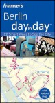 Frommer's Berlin Day by Day - Kerry Walker, Kerry Christiani