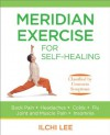 Meridian Exercise for Self-Healing: Classified by Common Symptoms - Ilchi Lee