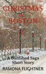Christmas in Boston (A Banished Saga Short Story) - Ramona Flightner