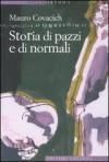 Storia di pazzi e di normali - Mauro Covacich
