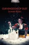 Our Kingdom of Dust - Leonard Kinsey