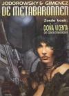 Dona Vicenta, de grootmoeder (De Metabaronnen, #6) - Alejandro Jodorowsky, Juan Giménez