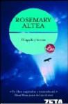 El Aguila y La Rosa - Rosemary Altea