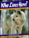 Who Lives Here? Book Two: Forests - Dawn Baumann Brunke