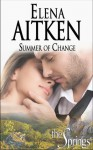 Summer of Change - Elena Aitken