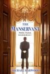The Manservant - Michael Harwood