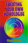 Creating Your Own Monologue - Glenn Alterman