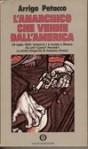 L'anarchico che venne dall'America - Arrigo Petacco