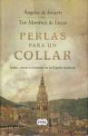 Perlas Para Un Collar - Ángeles de Irisarri, Toti Martínez de Lezea
