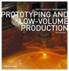 Prototyping and Low-Volume Production - Rob Thompson