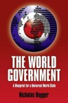 World Government: A Blueprint for a Univ - Nicholas Hagger