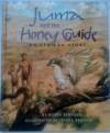 Juma and the Honey Guide - Robin Bernard, Nneka Bennett