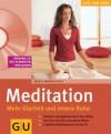 Meditation. Mehr Klarheit Und Innere Ruhe Mit Cd (Paperback with CD) - Marie Mannschatz