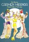 Carmen Miranda Paper Dolls in Full Color - Tom Tierney