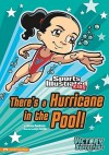 There's a Hurricane in the Pool! - Jessica Sarah Gunderson, Jorge Santillan