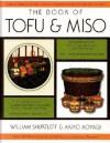 The Book of Tofu & Miso - William Shurtleff