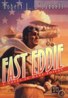 Fast Eddie: A Novel in Many Voices - Robert L. O'Connell