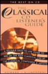 Classical Music CD Listener's Guide: The Best on CD - Howard Blumenthal