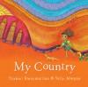 My Country - Ezekiel Kwaymullina, Sally Morgan