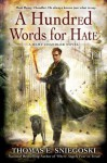 A Hundred Words for Hate - Thomas E. Sniegoski