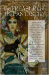 The Treasury of the Fantastic - Jacob Weisman, David Sandner, Peter S. Beagle