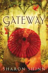 Gateway - Sharon Shinn
