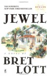 Jewel - Bret Lott, Celia Weston