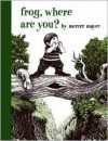 Frog, Where Are You? - Mercer Mayer