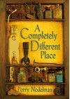 A Completely Different Place - Perry Nodelman