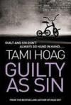 Guilty as Sin: A Novel - Tami Hoag