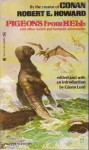 Pigeons from Hell and Other Weird and Fantastic Adventures - Robert E. Howard, Glenn Lord