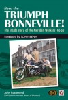 Save the Triumph Bonneville: The Inside Story of the Meriden Workers' Co-op - John Rosamond, Tony Benn