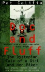Doc and Fluff: The Dystopian Tale of a Girl and Her Biker - Pat Califia
