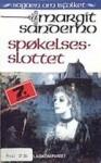 Spøkelsesslottet - Margit Sandemo, Lise Galaasen